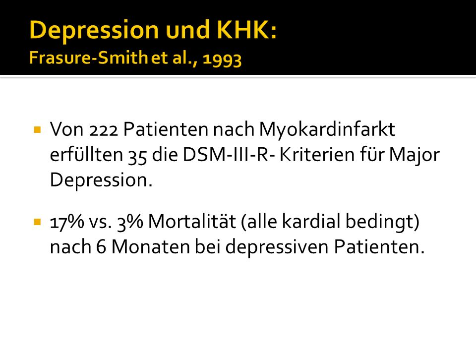 Depression und KHK: Frasure-Smith et al., 1993