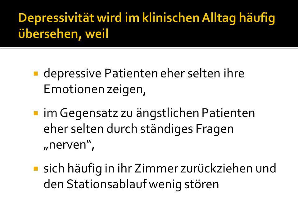 Depressivität wird im klinischen Alltag häufig übersehen, weil
