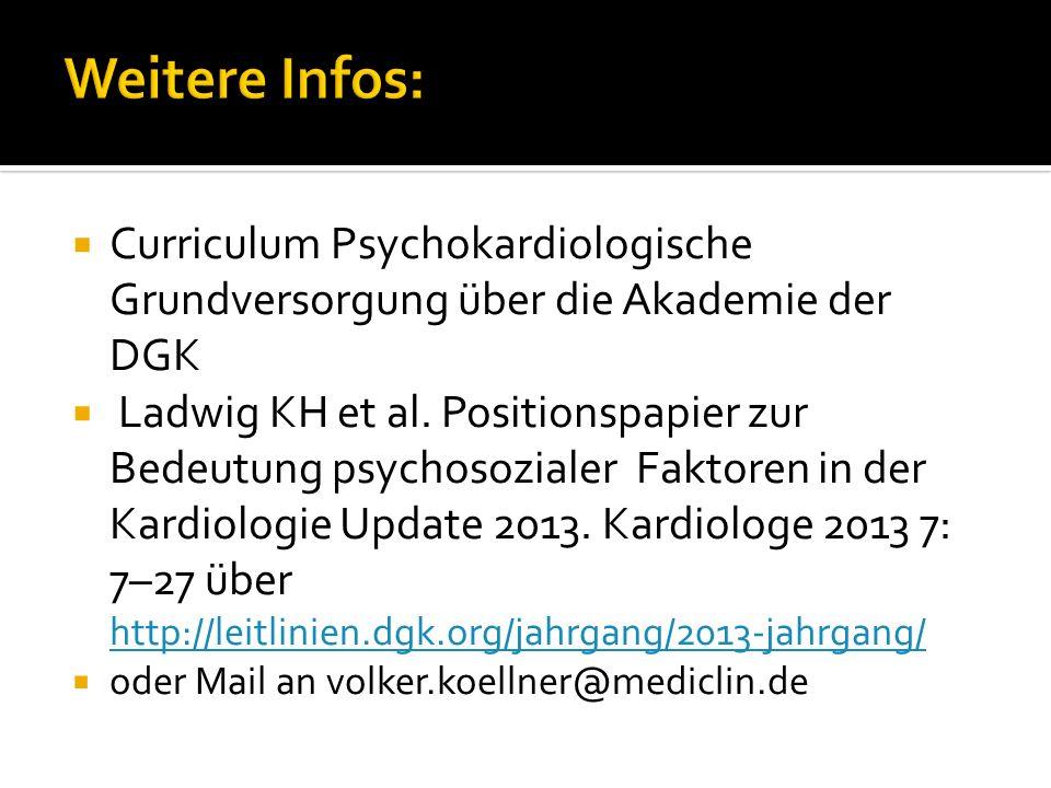 Weitere Infos: Curriculum Psychokardiologische Grundversorgung über die Akademie der DGK.