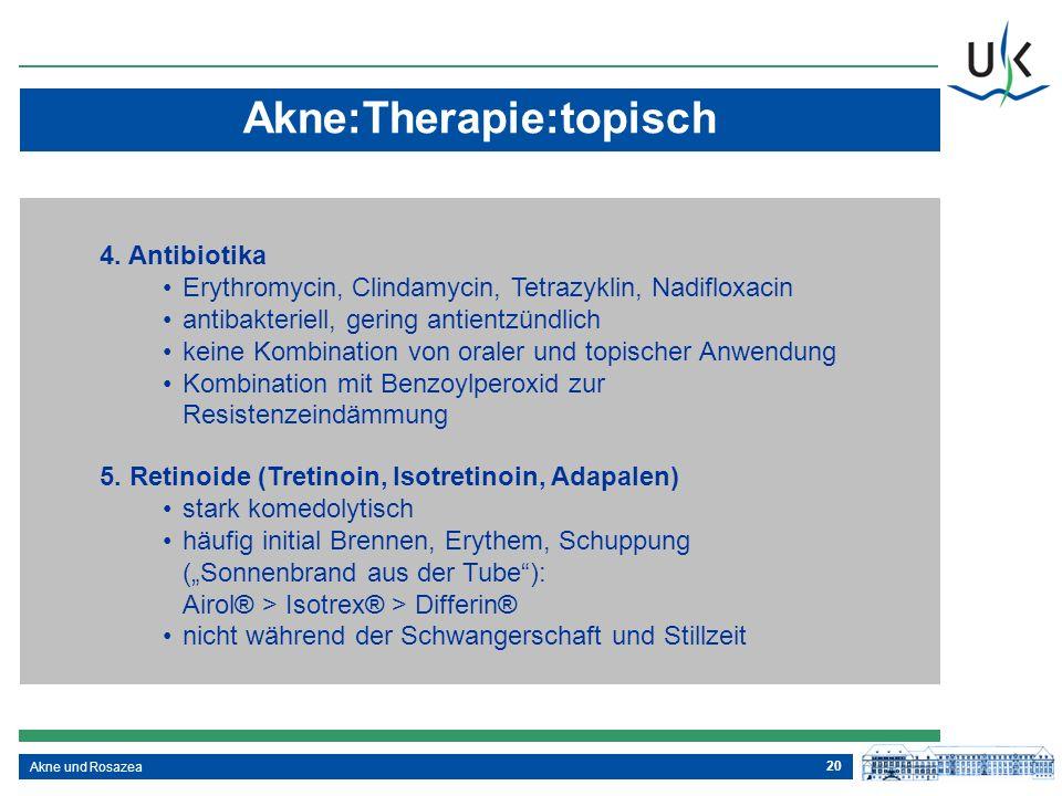 Akne:Therapie:topisch