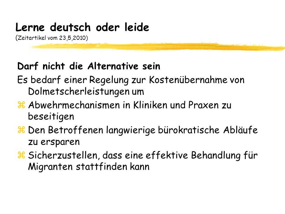 Lerne deutsch oder leide (Zeitartikel vom 23,5,2010)