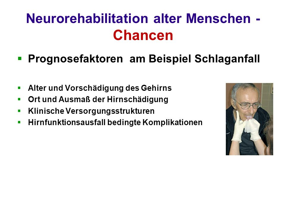 Neurorehabilitation alter Menschen - Chancen