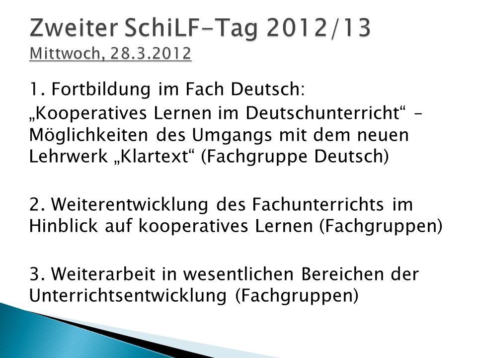 Zweiter SchiLF-Tag 2012/13 Mittwoch, 28.3.2012