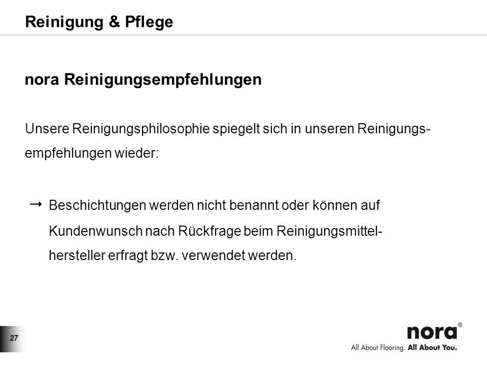 www.nora.com/de Reinigung & Pflege nora Reinigungsempfehlungen