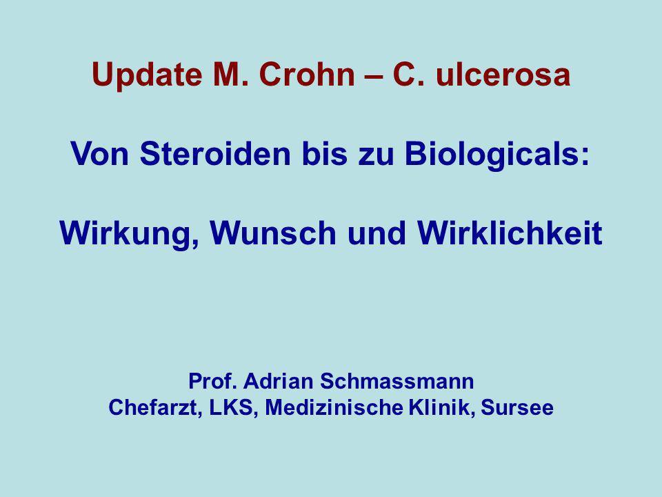 Update M. Crohn – C. ulcerosa Von Steroiden bis zu Biologicals: