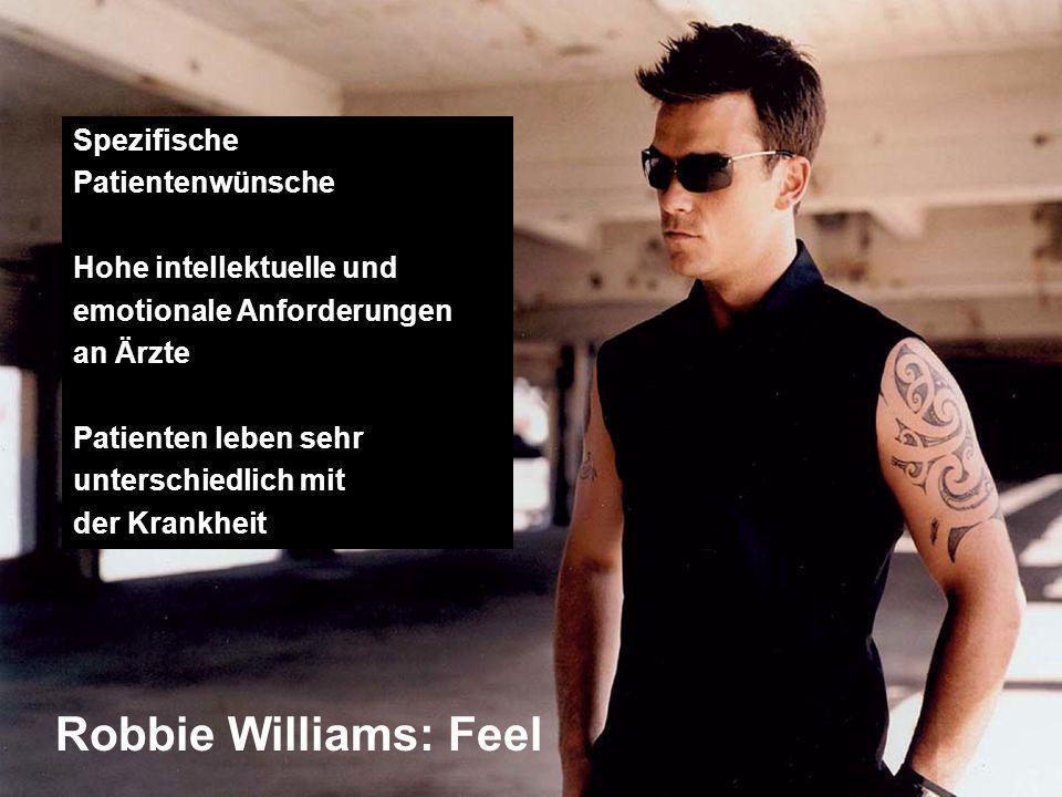 Robbie Williams: Feel Spezifische Patientenwünsche