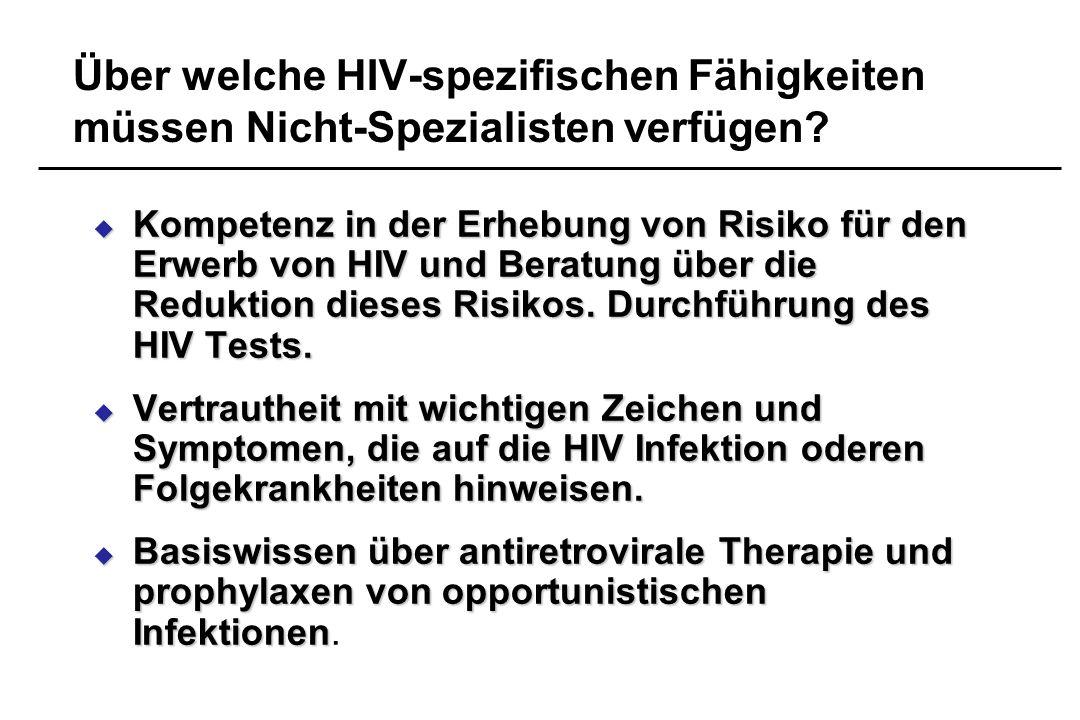 Über welche HIV-spezifischen Fähigkeiten müssen Nicht-Spezialisten verfügen