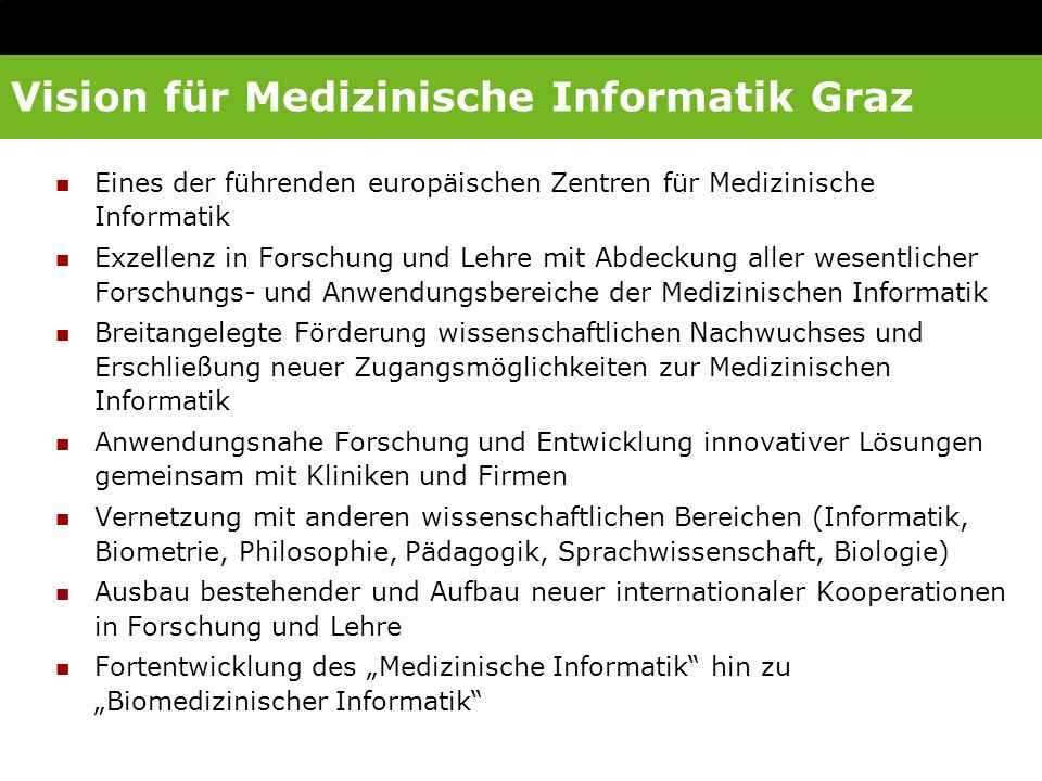 Vision für Medizinische Informatik Graz