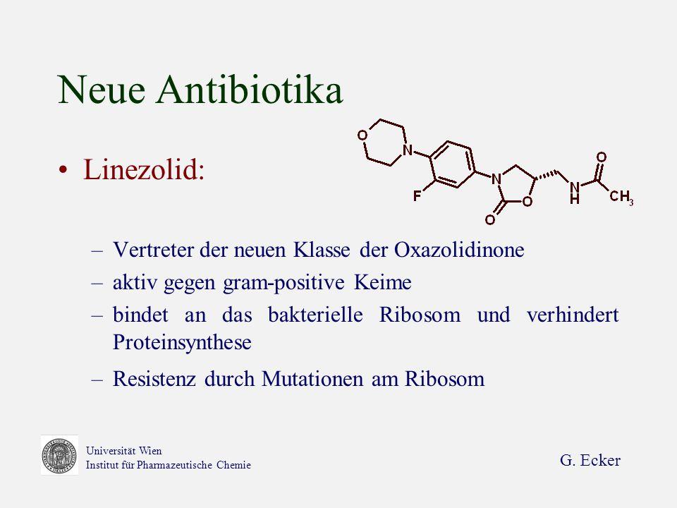 Neue Antibiotika Linezolid: