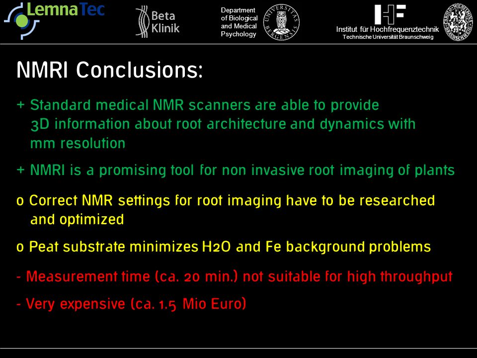 NMRI Conclusions: + Standard medical NMR scanners are able to provide