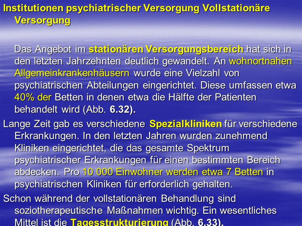Institutionen psychiatrischer Versorgung Vollstationäre Versorgung