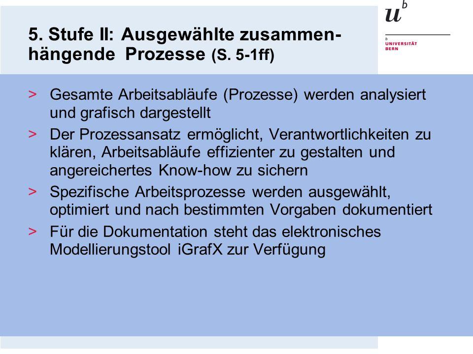 5. Stufe II: Ausgewählte zusammen-hängende Prozesse (S. 5-1ff)