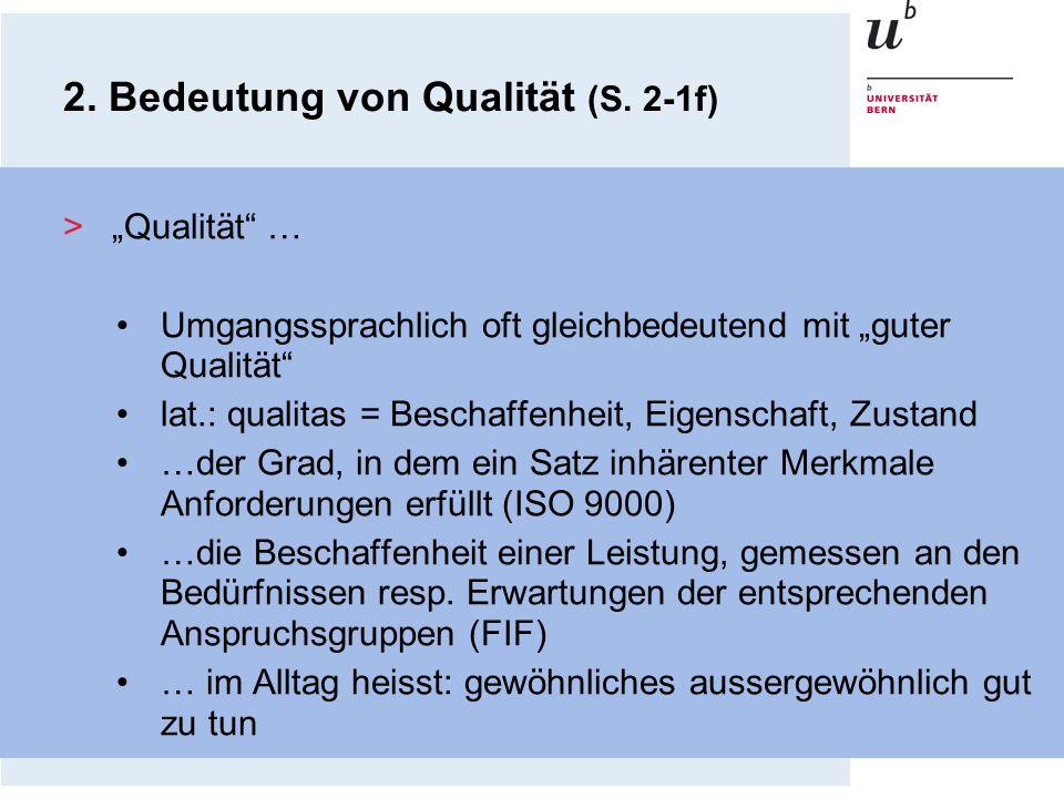 2. Bedeutung von Qualität (S. 2-1f)