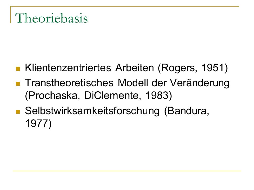 Theoriebasis Klientenzentriertes Arbeiten (Rogers, 1951)