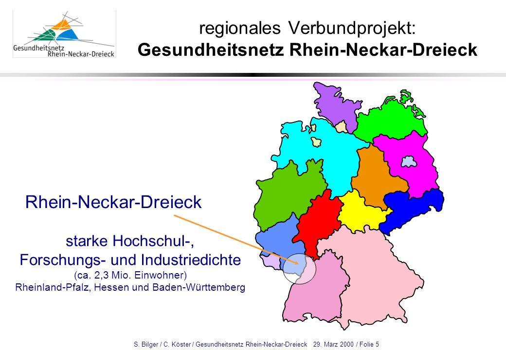 regionales Verbundprojekt: Gesundheitsnetz Rhein-Neckar-Dreieck