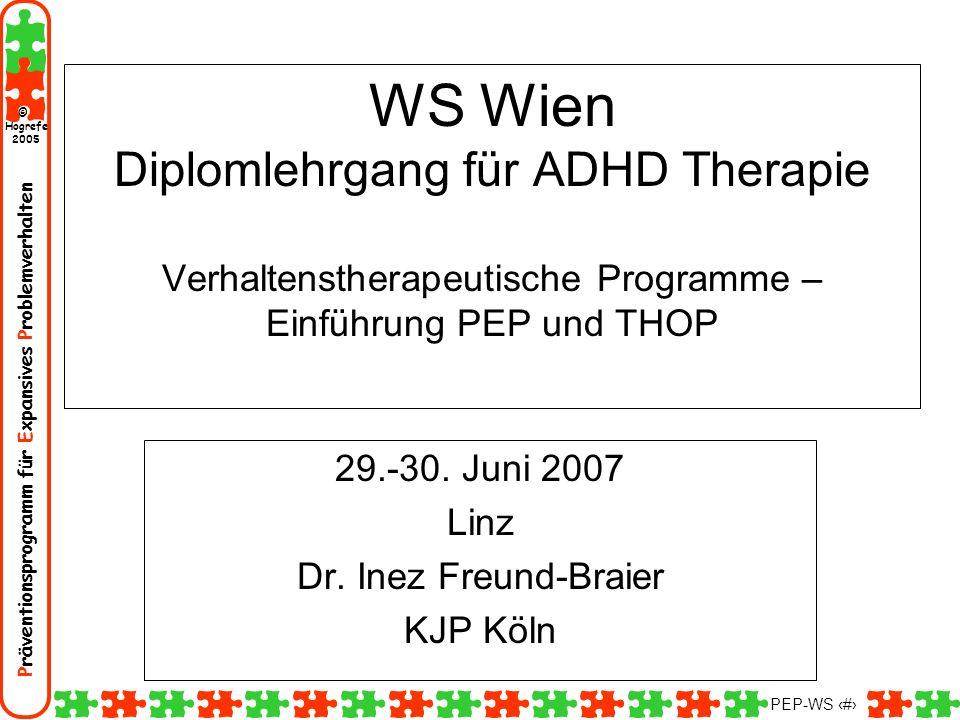 29.-30. Juni 2007 Linz Dr. Inez Freund-Braier KJP Köln