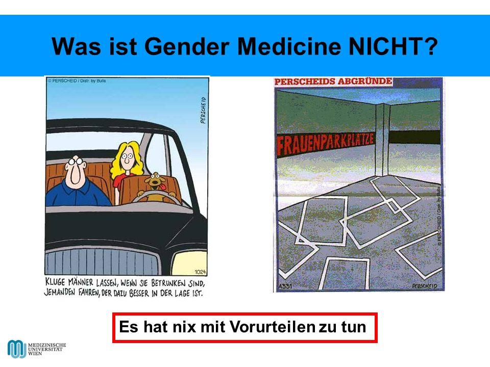 Was ist Gender Medicine NICHT
