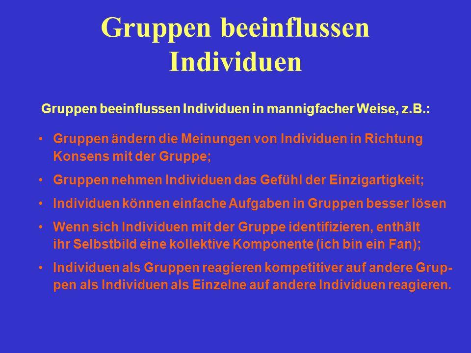 Gruppen beeinflussen Individuen
