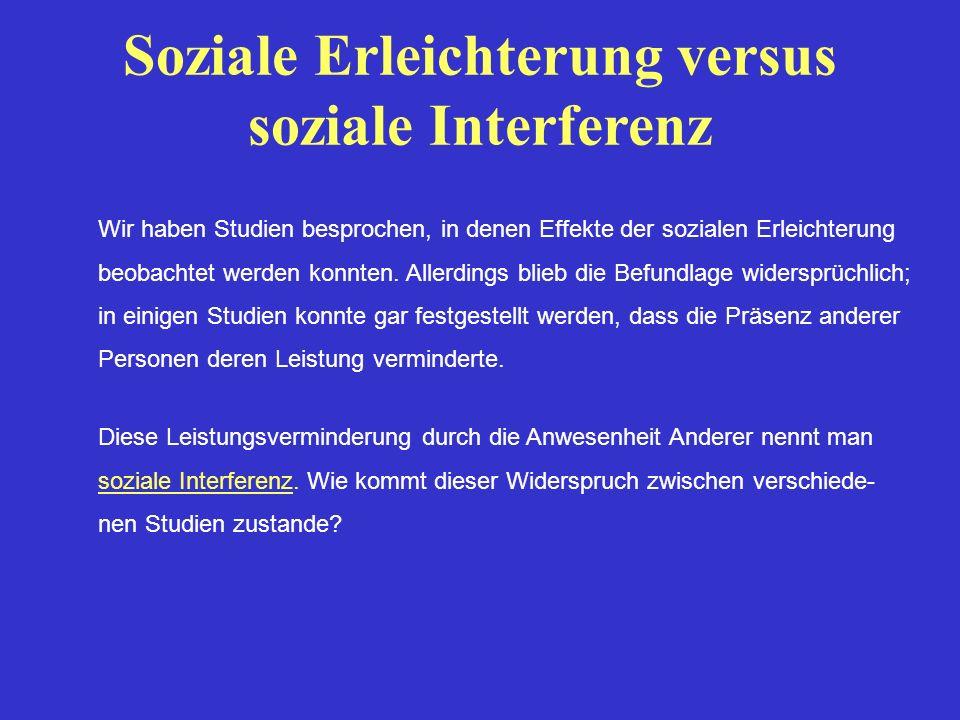 Soziale Erleichterung versus soziale Interferenz