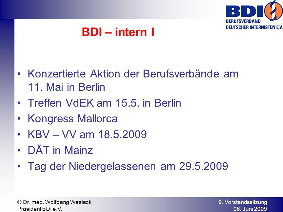 BDI – intern I Konzertierte Aktion der Berufsverbände am 11. Mai in Berlin. Treffen VdEK am 15.5. in Berlin.
