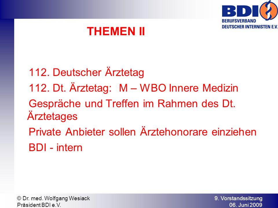 THEMEN II 112. Deutscher Ärztetag