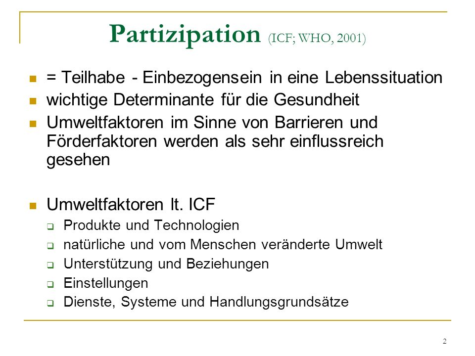 Partizipation (ICF; WHO, 2001)