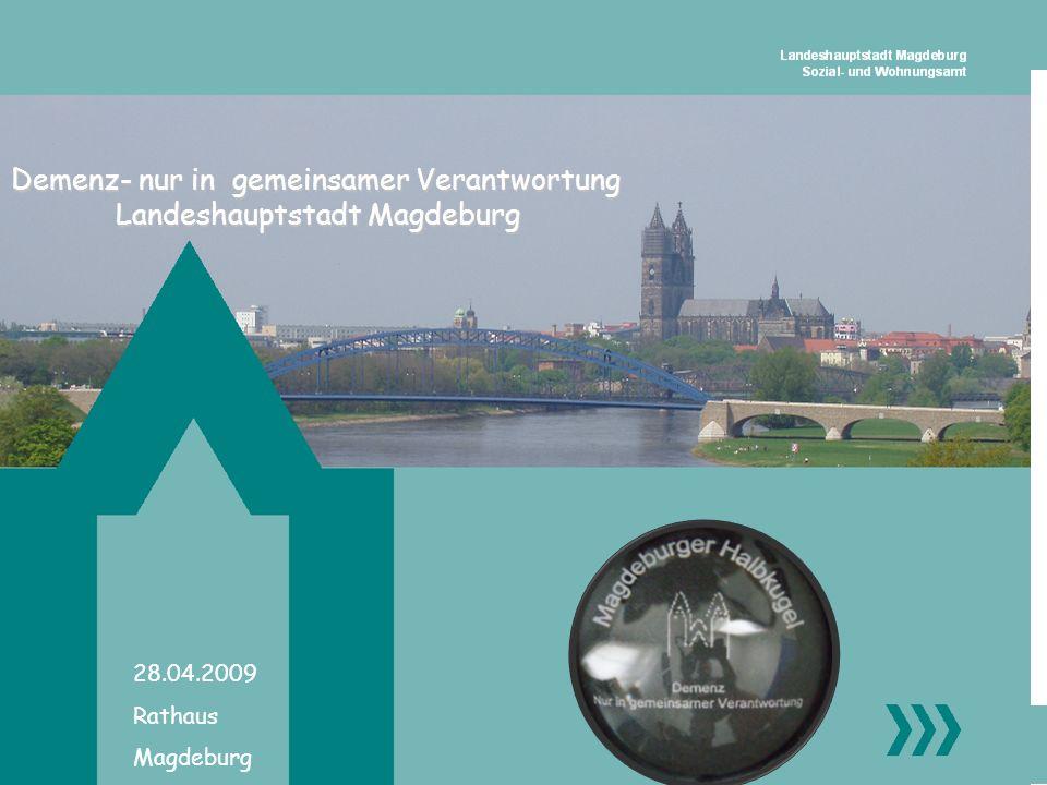 Demenz- nur in gemeinsamer Verantwortung Landeshauptstadt Magdeburg