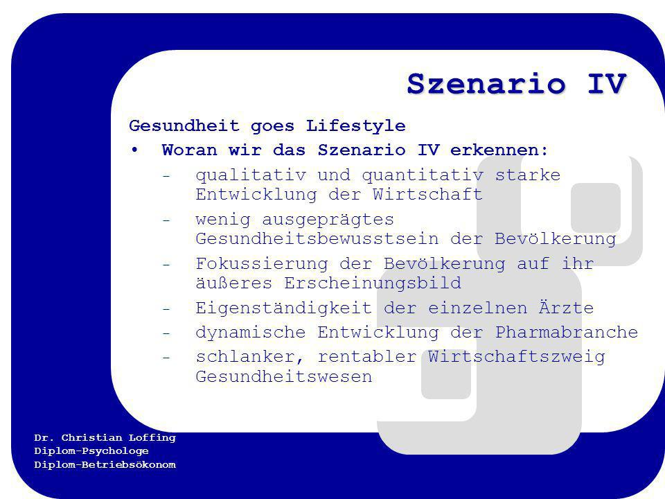 Szenario IV Gesundheit goes Lifestyle