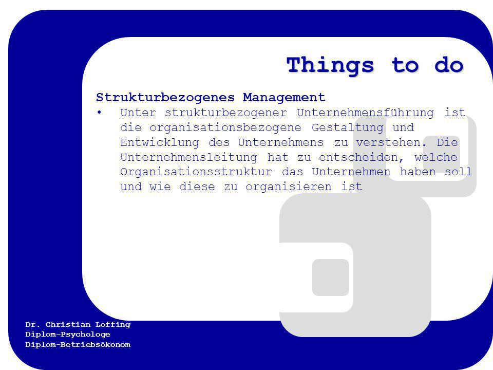 Things to do Strukturbezogenes Management
