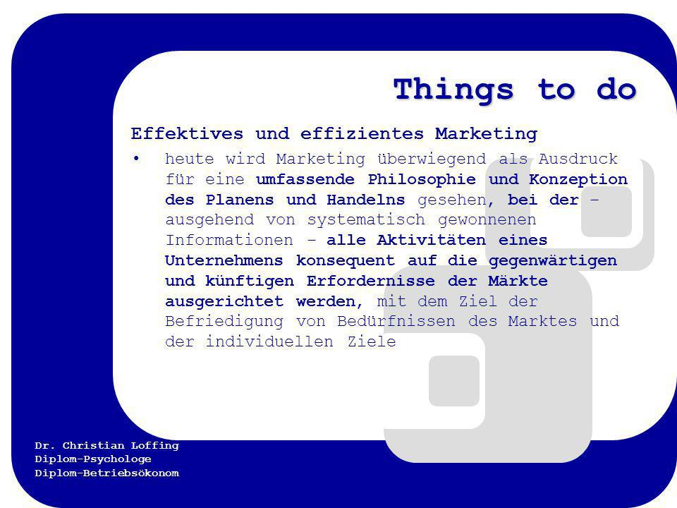 Things to do Effektives und effizientes Marketing