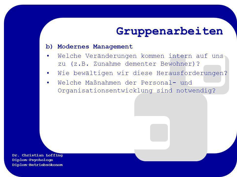 Gruppenarbeiten b) Modernes Management