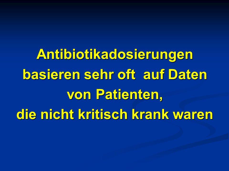 Antibiotikadosierungen basieren sehr oft auf Daten von Patienten,