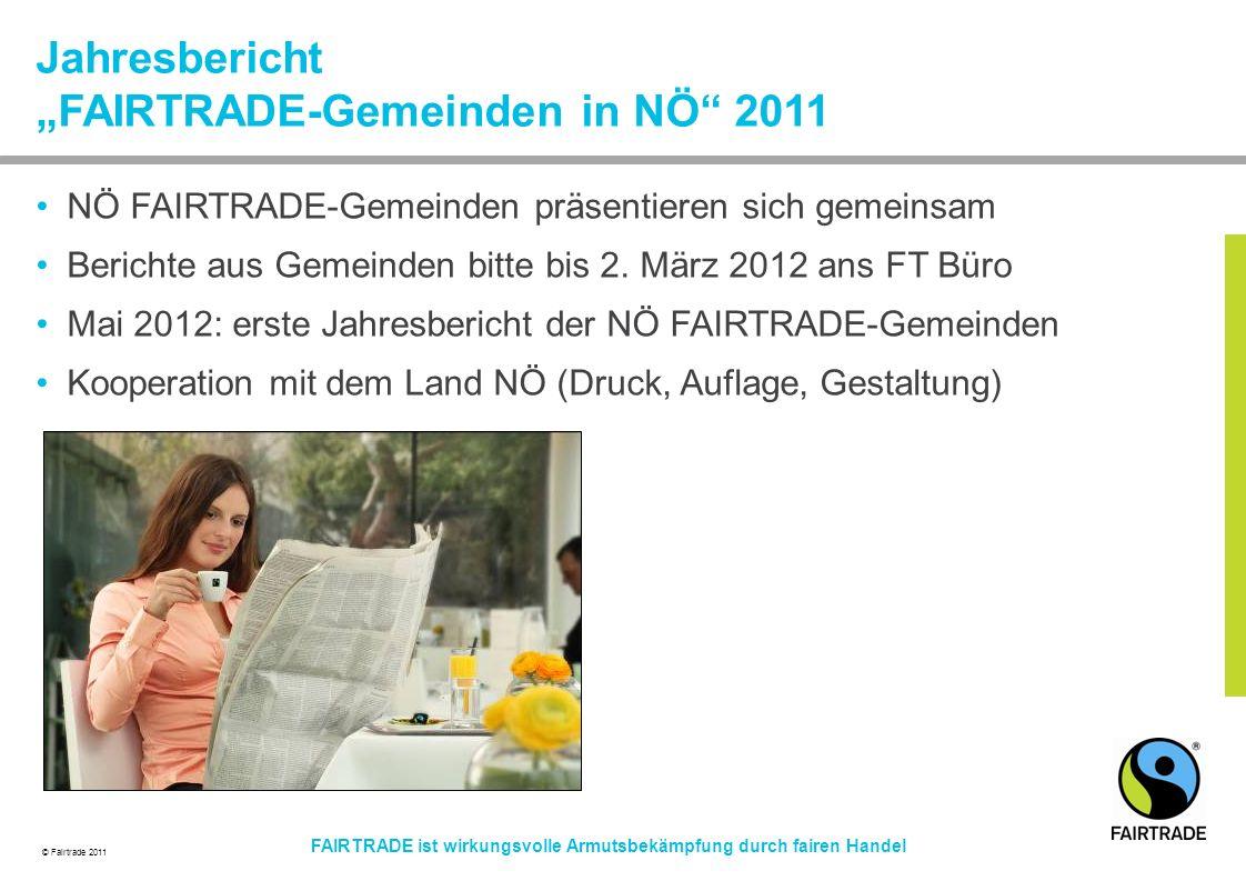 """Jahresbericht """"FAIRTRADE-Gemeinden in NÖ 2011"""
