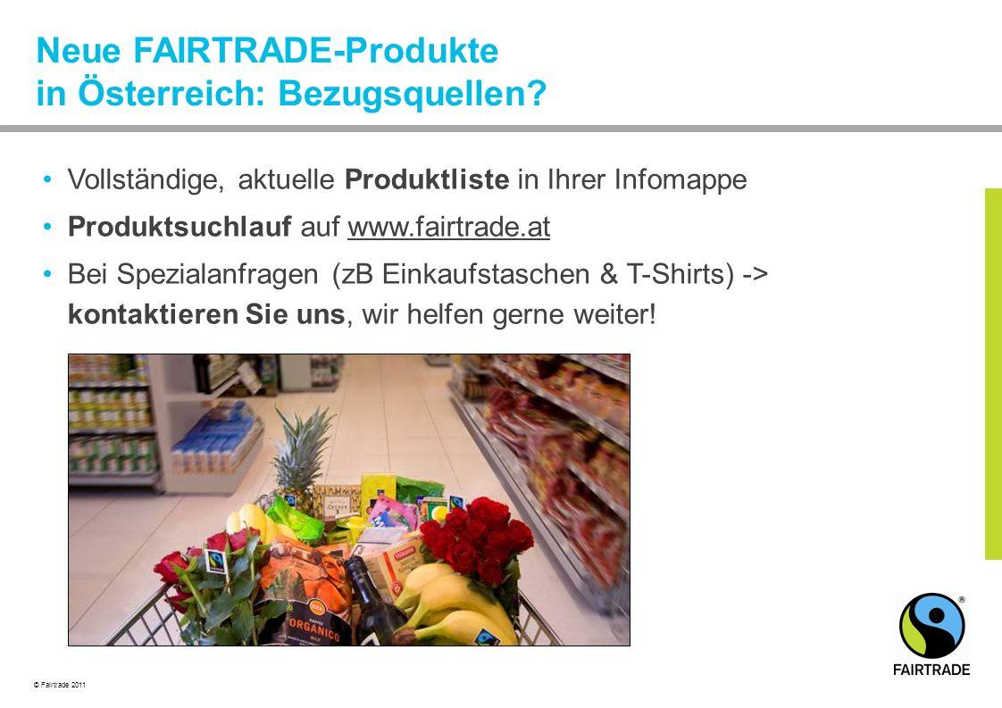 Neue FAIRTRADE-Produkte in Österreich: Bezugsquellen