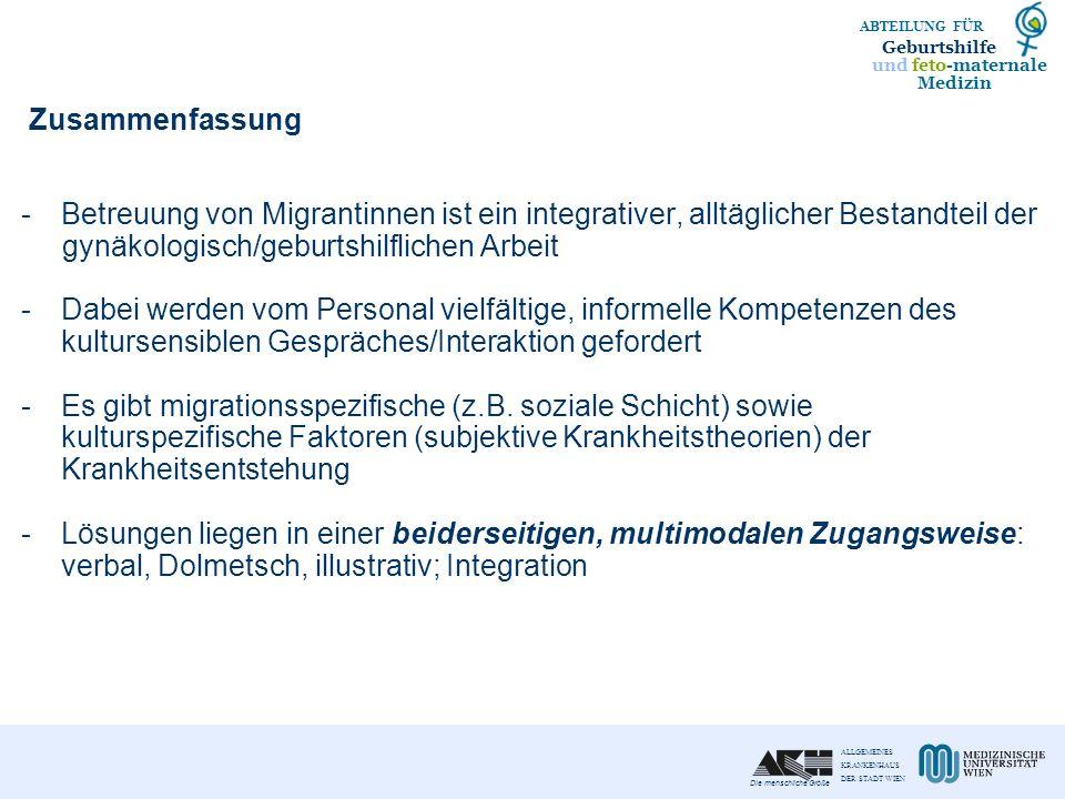 Zusammenfassung Betreuung von Migrantinnen ist ein integrativer, alltäglicher Bestandteil der. gynäkologisch/geburtshilflichen Arbeit.