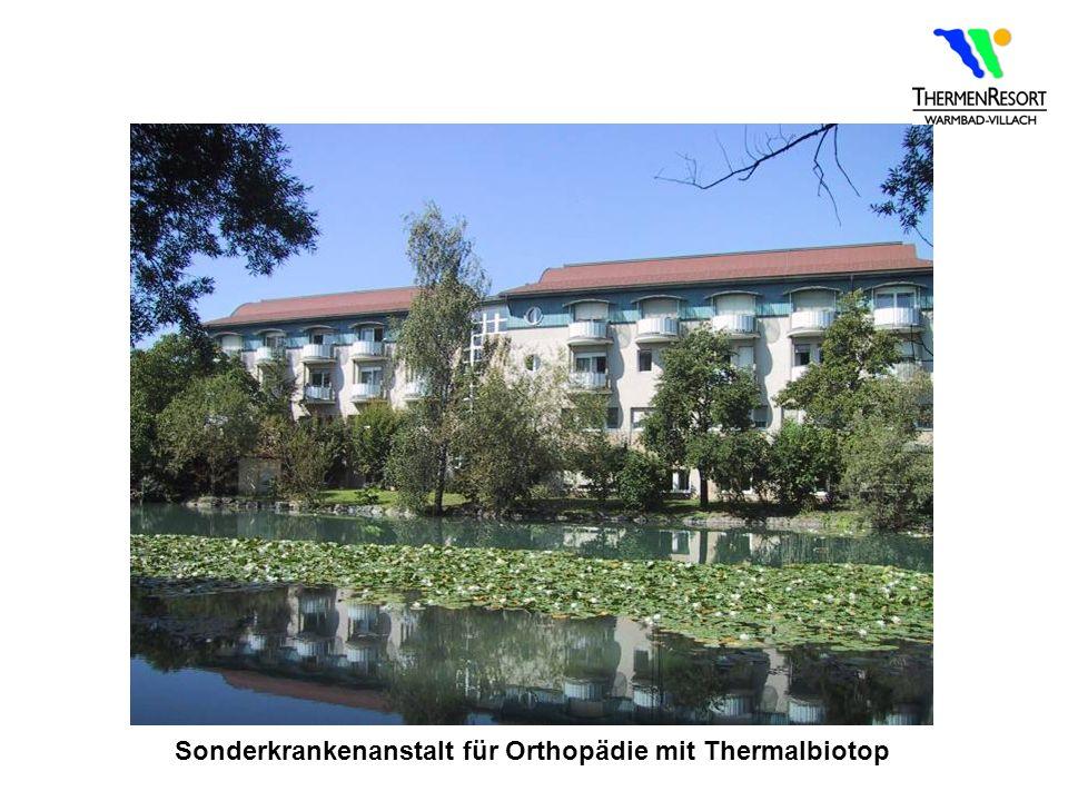 Sonderkrankenanstalt für Orthopädie mit Thermalbiotop