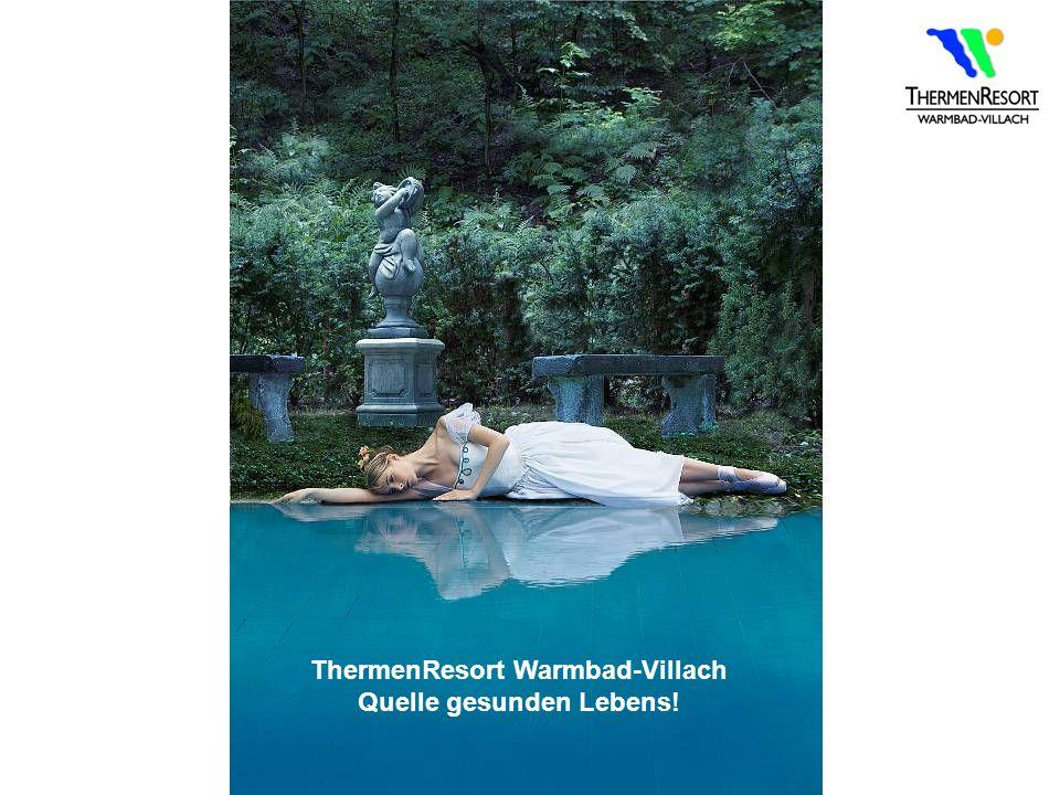 ThermenResort Warmbad-Villach Quelle gesunden Lebens!