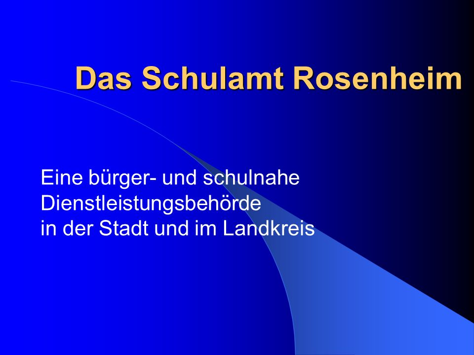 Das Schulamt Rosenheim