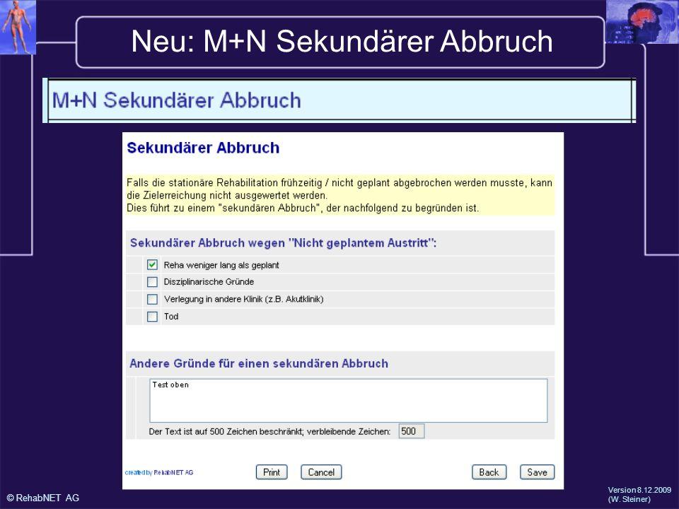 Neu: M+N Sekundärer Abbruch