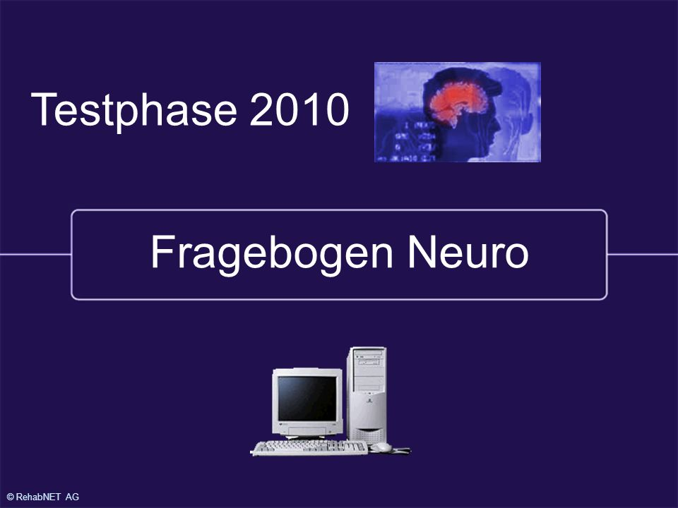 25.1.2000 Testphase 2010 Fragebogen Neuro