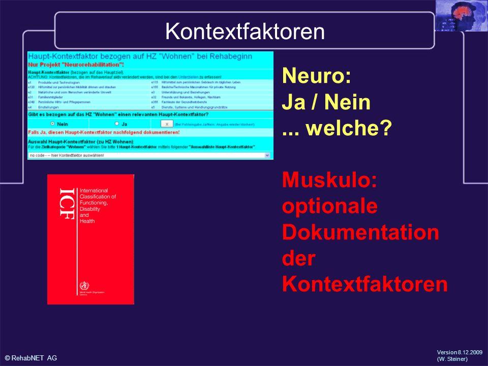Kontextfaktoren Neuro: Ja / Nein ... welche Muskulo: