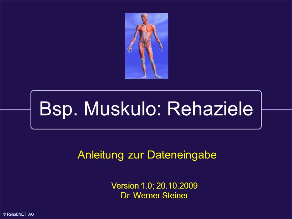 Bsp. Muskulo: Rehaziele