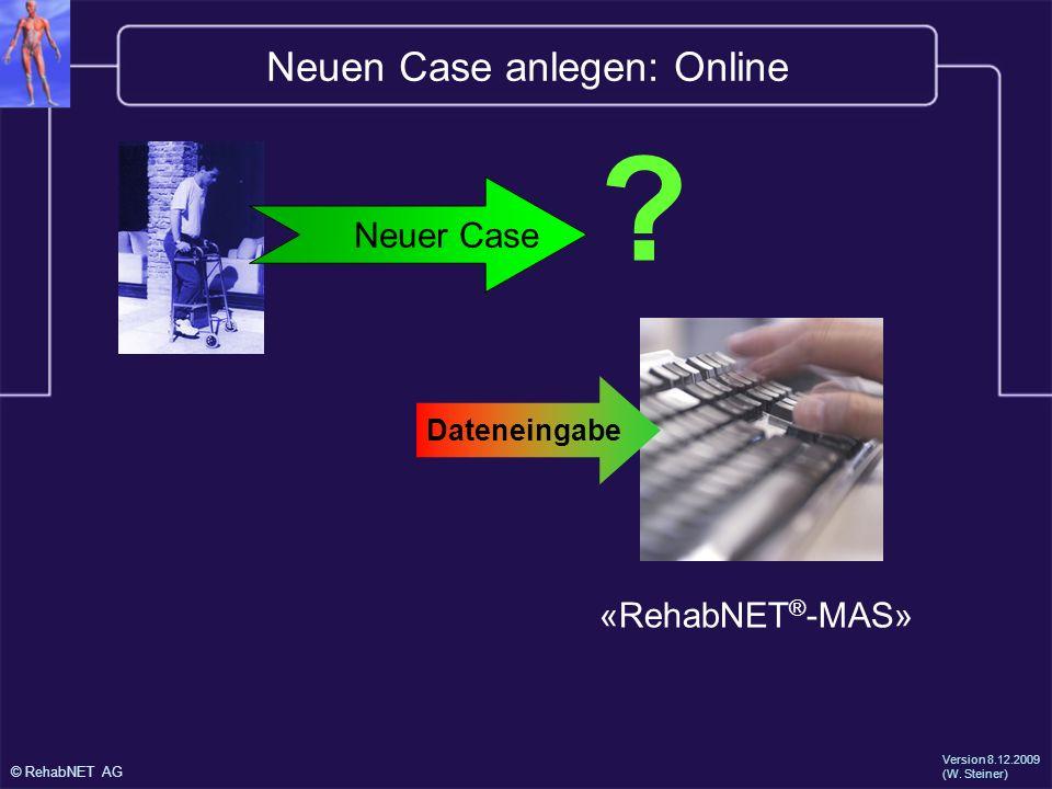 Neuen Case anlegen: Online
