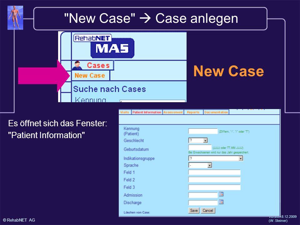 New Case New Case  Case anlegen Es öffnet sich das Fenster: