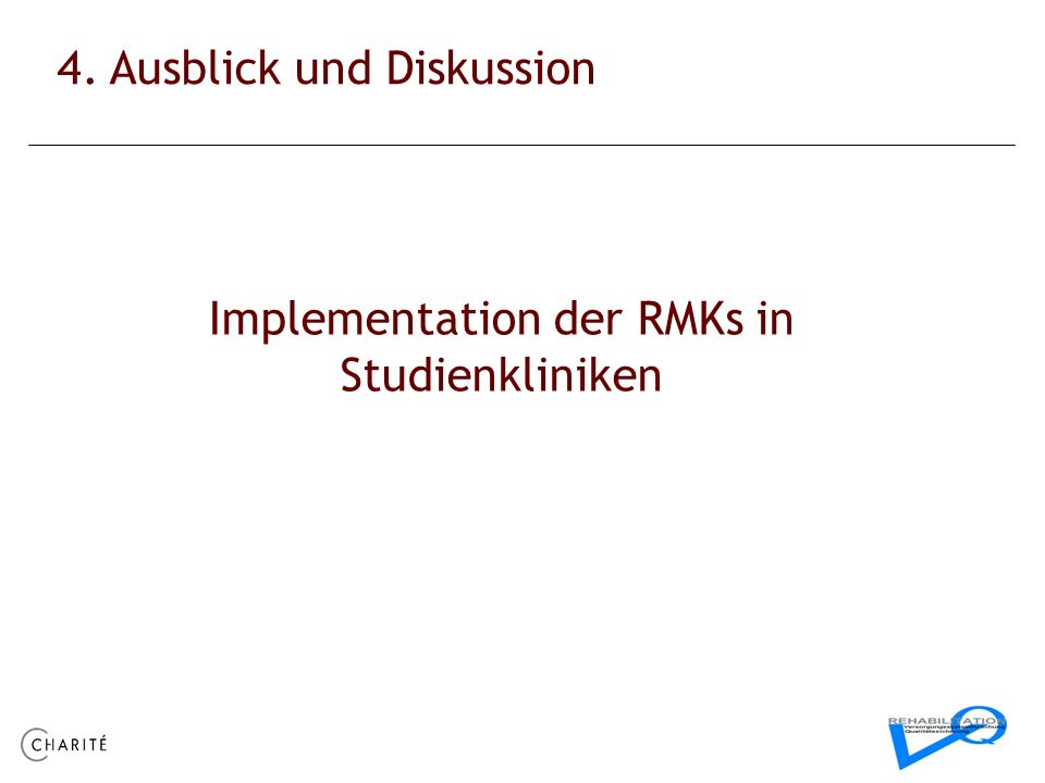 Implementation der RMKs in Studienkliniken