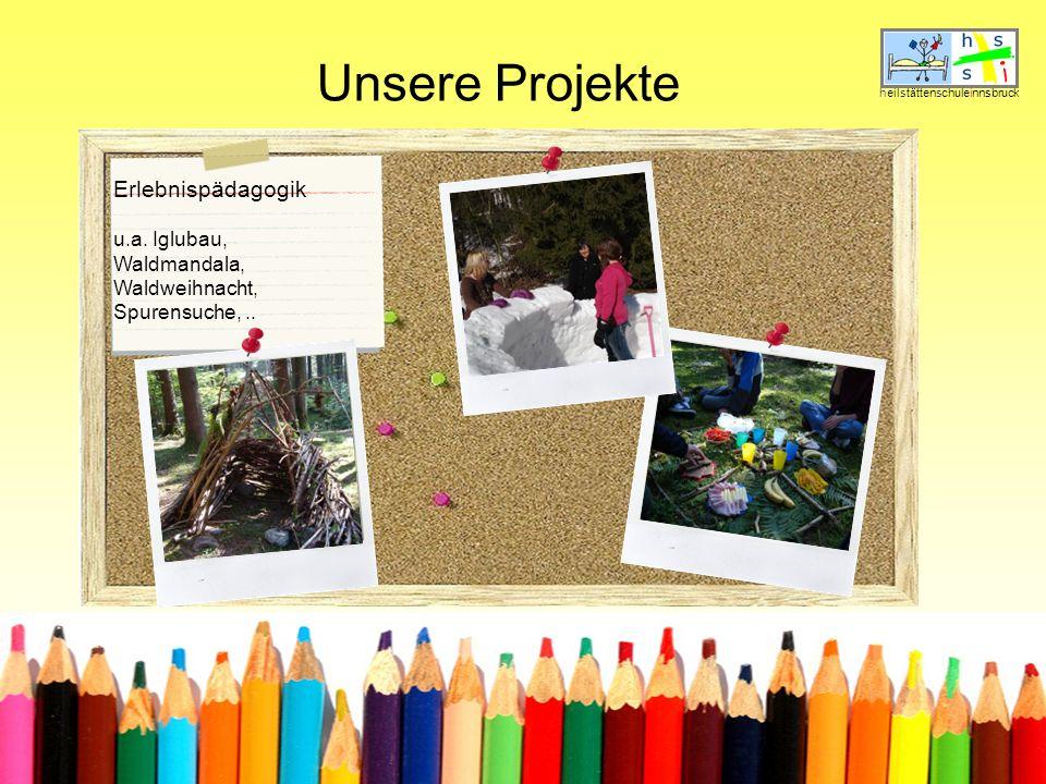 Unsere Projekte Erlebnispädagogik u.a. Iglubau, Waldmandala,