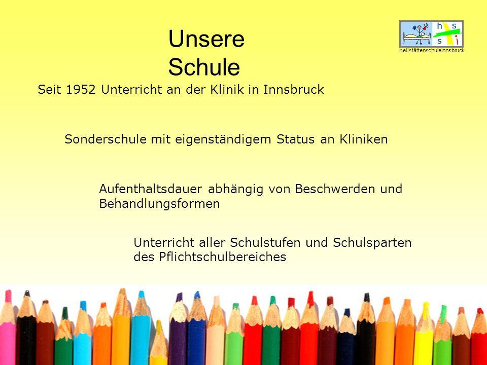 Unsere Schule Seit 1952 Unterricht an der Klinik in Innsbruck