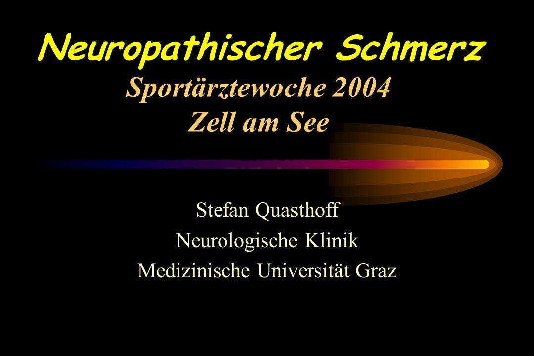 Neuropathischer Schmerz Sportärztewoche 2004 Zell am See
