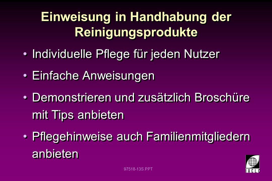Einweisung in Handhabung der Reinigungsprodukte