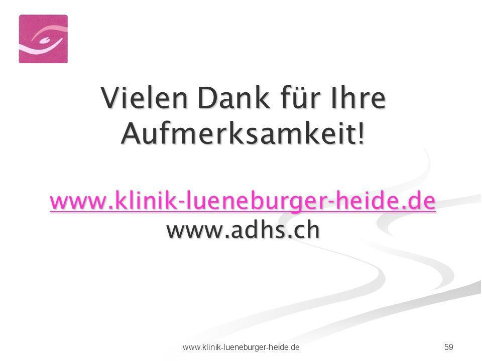 Vielen Dank für Ihre Aufmerksamkeit. www. klinik-lueneburger-heide